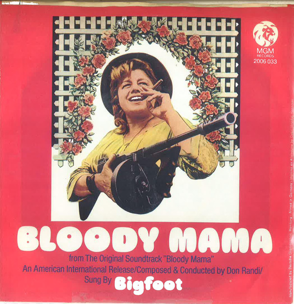 Bloody Mama ST sung by Big Foot, arr/comp Don Randi